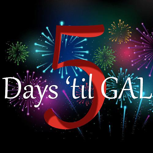5 days 'til GAL